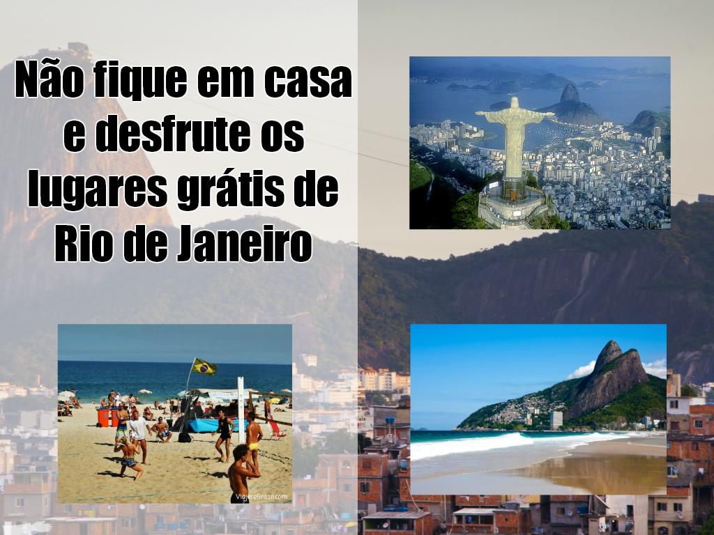 Que se queden en casa y disfrute de los lugares gratis de Río de Janeiro