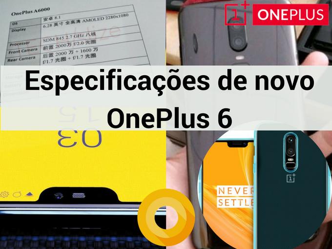 Novas especificações de OnePlus 6