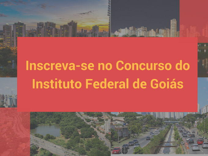 Inscreva-se no Concurso do Instituto Federal de Goiás