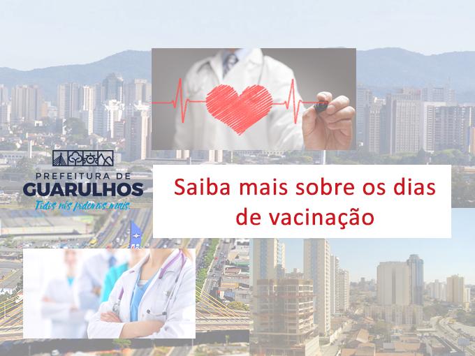 Saiba mais sobre os dias de vacinação em Guarulhos