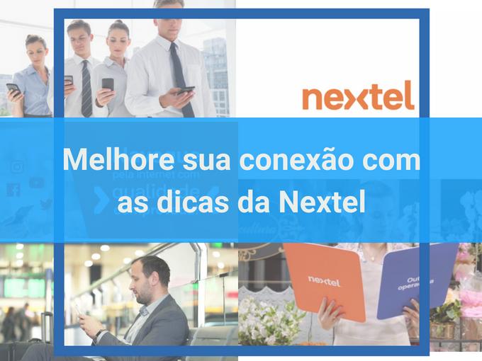 Siga estas dicas da Nextel