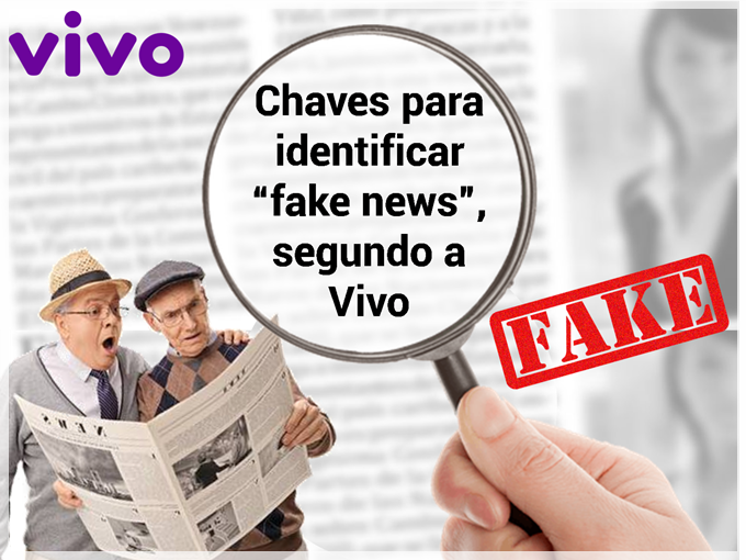 "Chaves para identificar ""fake news"", segundo a Vivo"