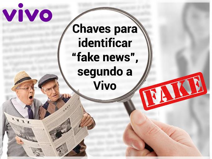"Chaves para identificar ""fake news"", segundo a Vivo"