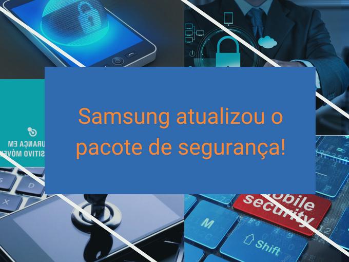 Atualize o pacote de segurança da Samsung