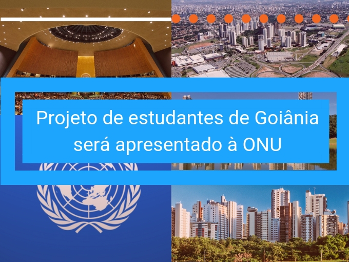 Projeto de estudantes de Goiânia será apresentado à ONU