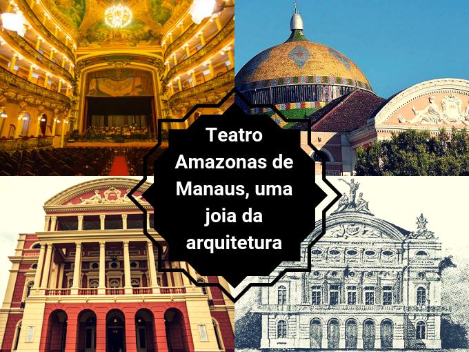 Teatro Amazonas é referência mundial em arquitetura eclética