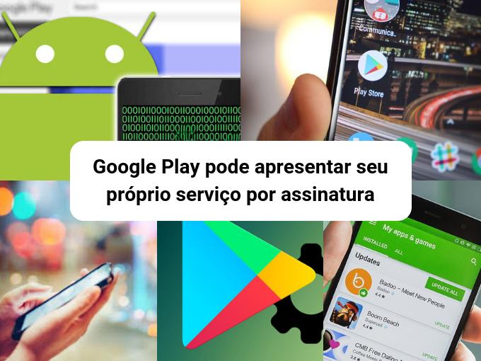 Possivelmente o Google Play permite um serviço de inscrição