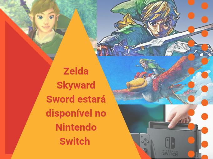Zelda Skyward Sword estará disponível no Nintendo Switch