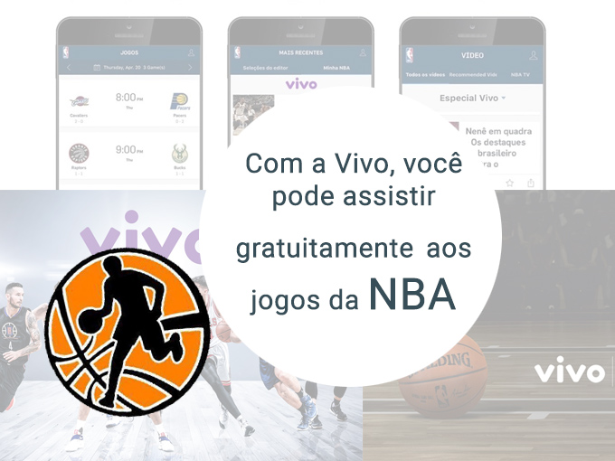 Obtenha seu aplicativo para assistir a NBA com a Vivo