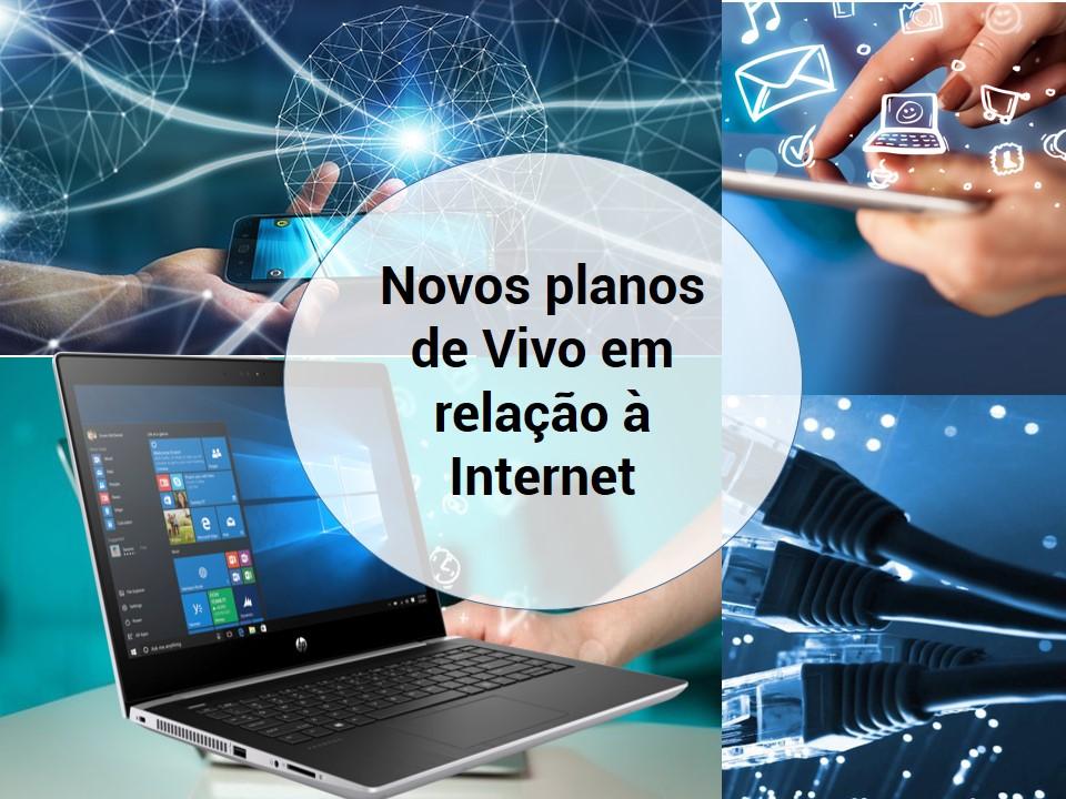Novos planos de Vivo para internet