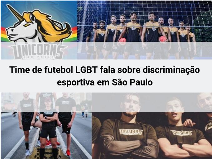 Time de futebol LGBT em São Paulo fala sobre discriminação esportiva