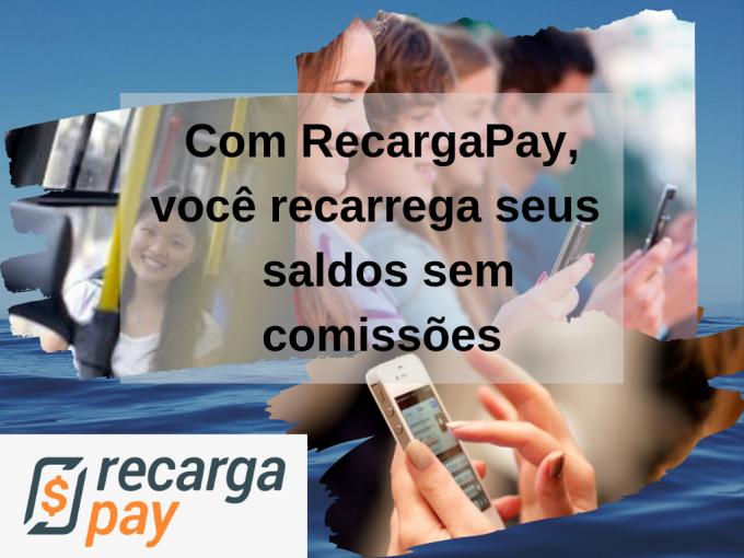 Com RecargaPay, você pode recarregar o saldo sem comissões
