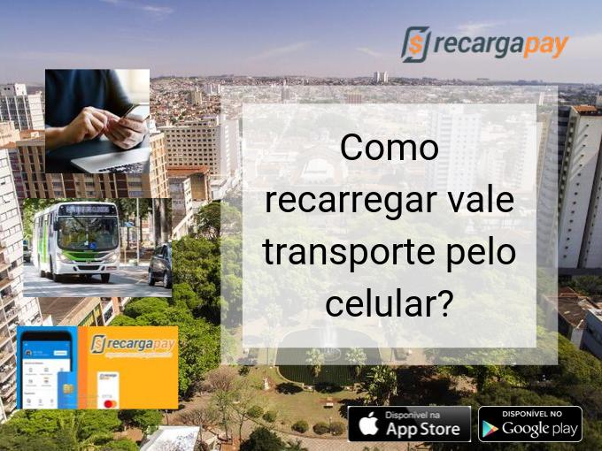 Como recarregar vale transporte pelo celular_