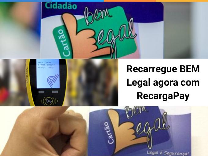 Recarregue BEM Legal agora com RecargaPay