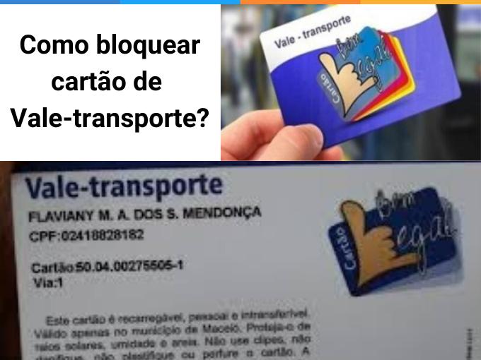 Como bloquear cartão de Vale-transporte?
