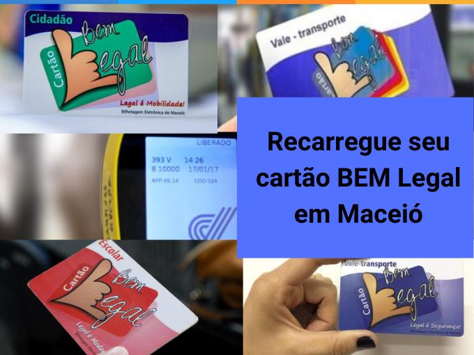Recarregue seu cartão BEM Legal em Maceió