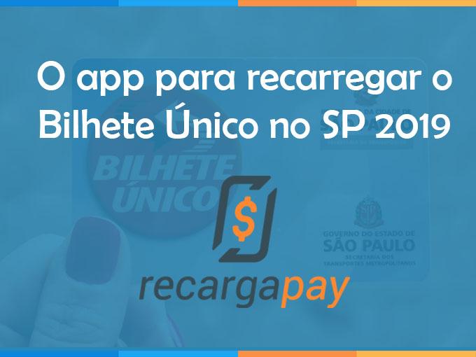 O app para recarregar o Bilhete Único no SP 2019