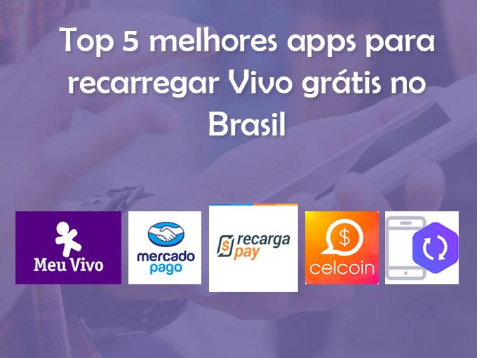 Top 5 melhores apps para recarregar Vivo grátis no Brasil