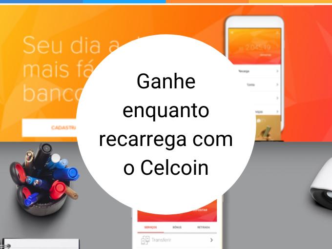 Celcoin: Ganhe enquanto recarrega