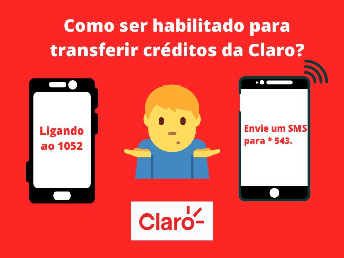 Quais são os Como ser habilitado para transferir créditos da Claro_para transferir crédito Claro_