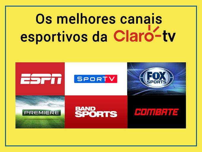 os melhores canais esportivos da Claro TV