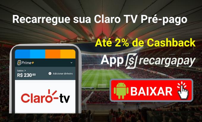 Recarregue sua Claro TV Pré-pago